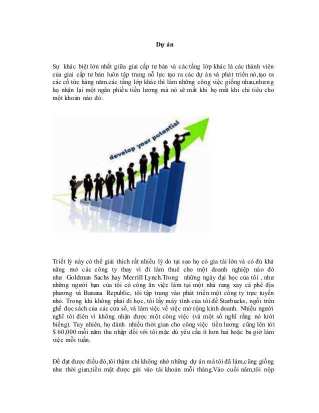 Dự án  Sự khác biệt lớn nhất giữa giai cấp tư bản và các tầng lớp khác là các thành viên  của giai cấp tư bản luôn tập tru...