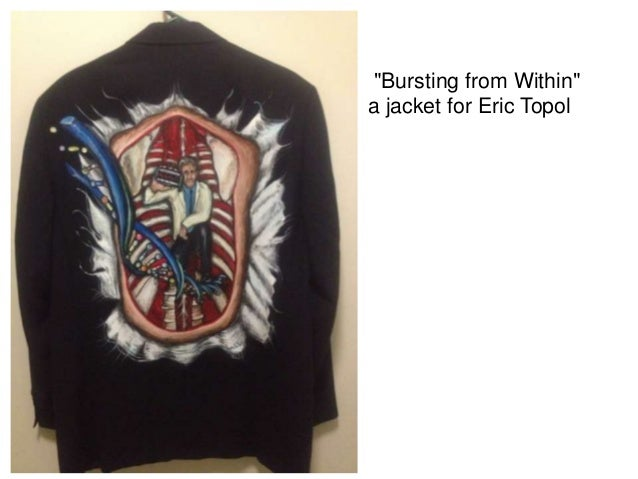"""""""Bursting from Within""""a jacket for Eric Topol"""