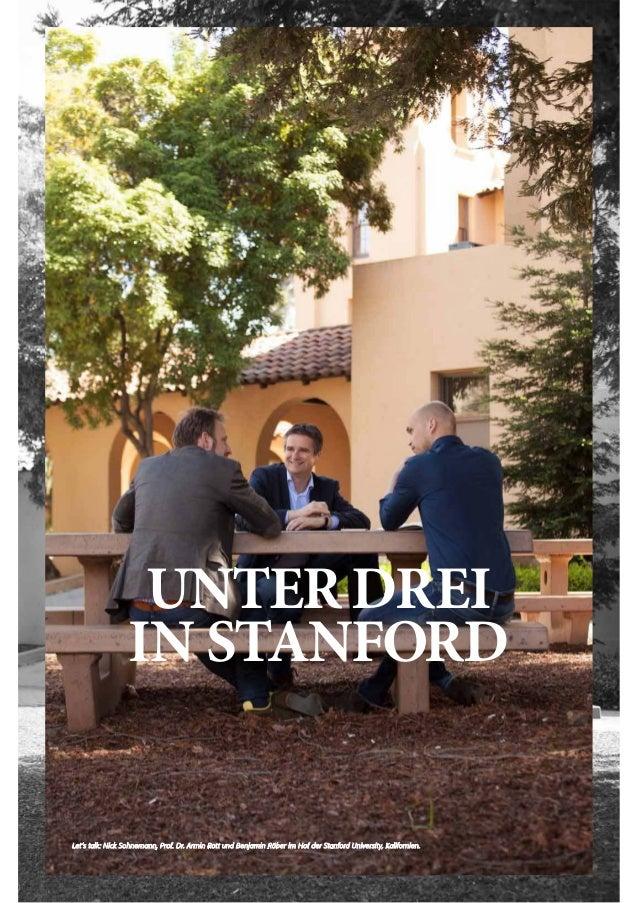 22 UNTER DREI IN STANFORD Let's talk: Nick Sohnemann, Prof. Dr. Armin Rott und Benjamin Röber im Hof der Stanford Universi...