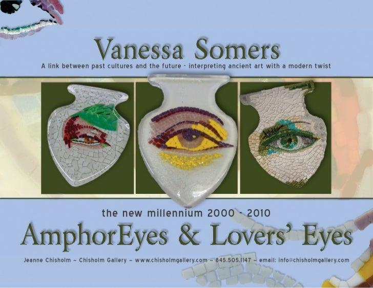 AmphorEyes & Lovers' Eyes by Vanessa Somers Vreeland