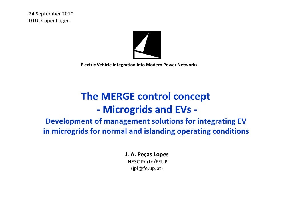 """J. A. P. Lopes, """"The MERGE control concept - Microgrids and EVs - Development of management solutions for integrating EV i..."""