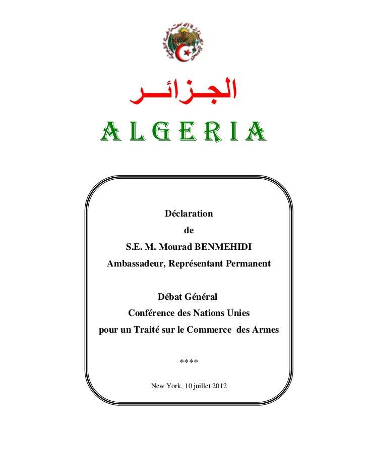 ا ــ ا ـــALGERIA               Déclaration                     de      S.E. M. Mourad BENMEHIDI Ambassadeur, Représenta...