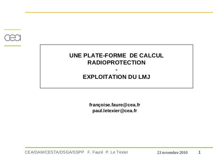 UNE PLATE-FORME DE CALCUL                        RADIOPROTECTION                                -                       EX...