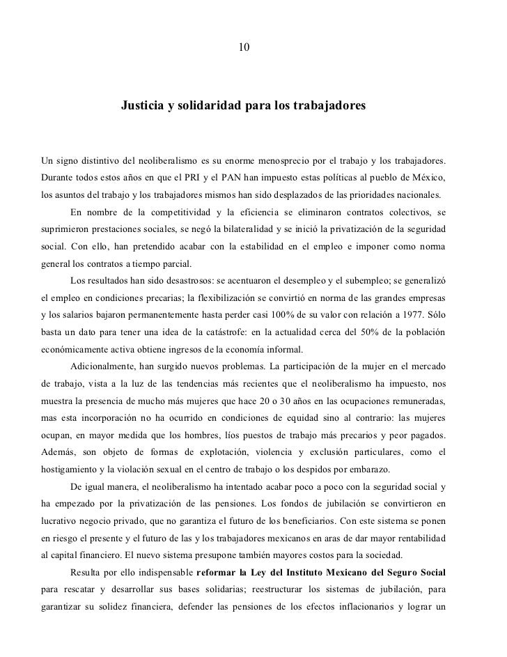 10                    Justicia y solidaridad para los trabajadoresUn signo distintivo del neoliberalismo es su enorme meno...