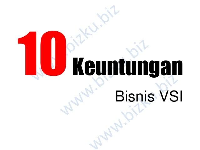 10Keuntungan Bisnis VSI