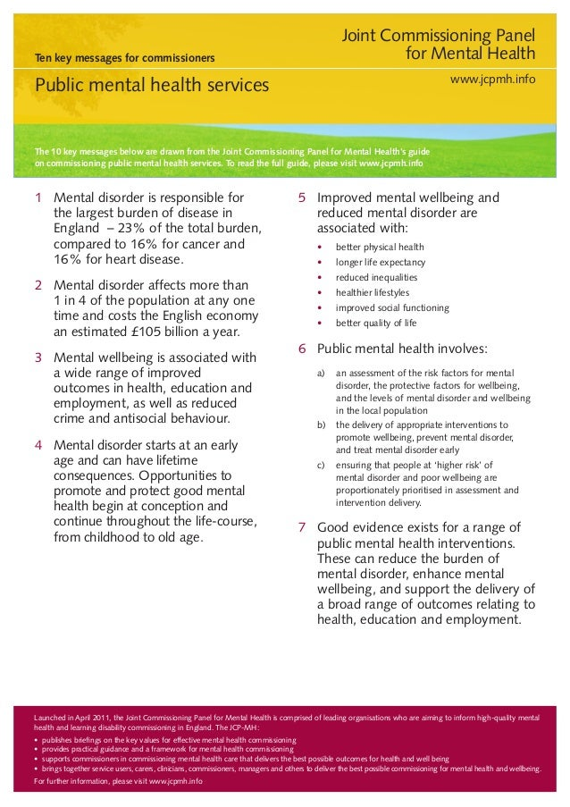 Joint Commissioning Panel for Mental Health  Ten key messages for commissioners  www.jcpmh.info  Public mental health serv...
