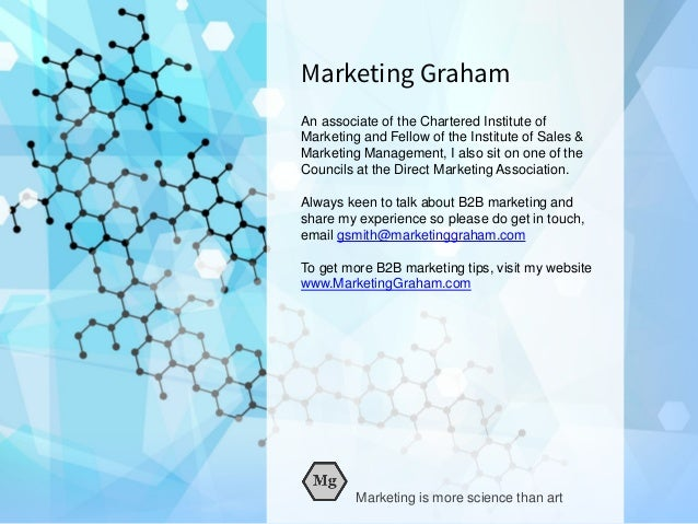 Marketing Graham An associate of the Chartered Institute of Marketing and Fellow of the Institute of Sales & Marketing Man...
