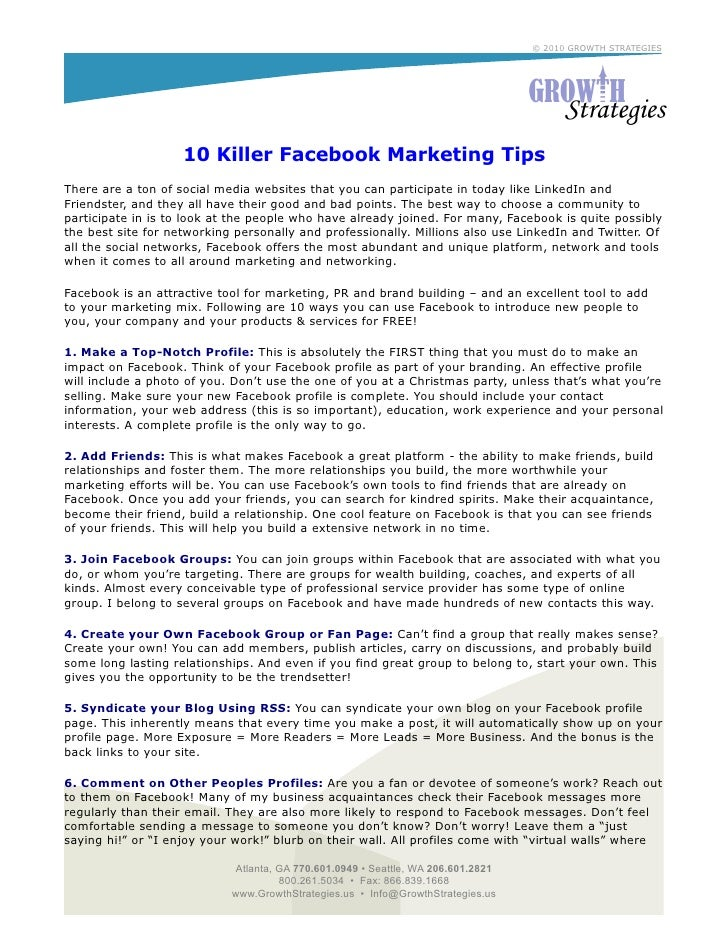 © 2010 GROWTH STRATEGIES                         10 Killer Facebook Marketing Tips There are a ton of social media website...