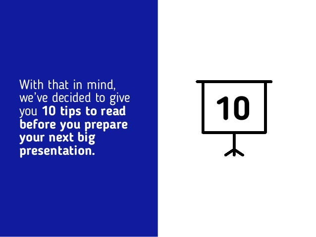 10 killer tips for an amazing presentation way before you actually