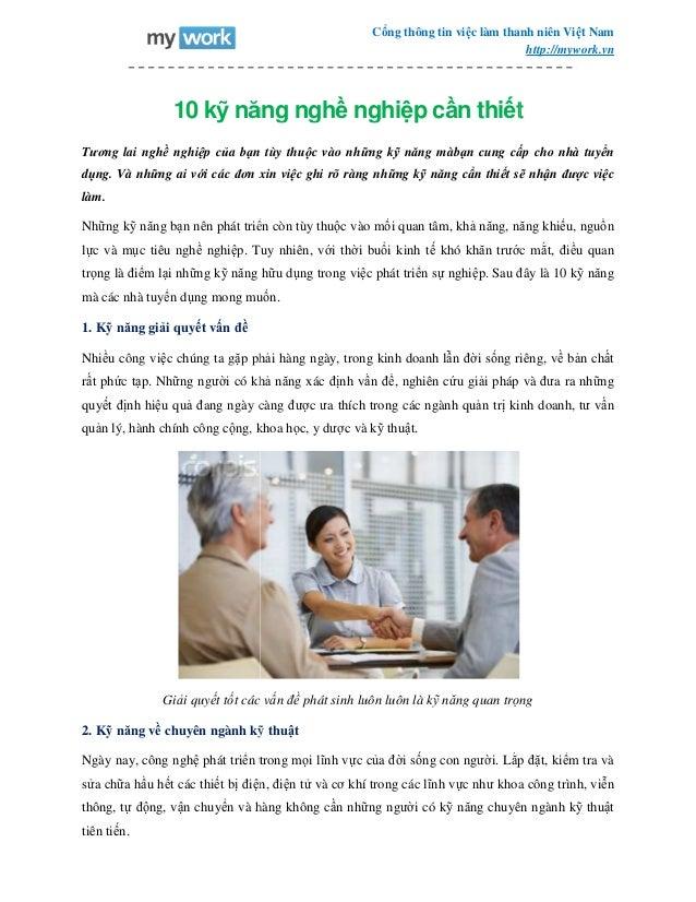 10 kỹ năng ngh Tương lai nghề nghiệp của bạn t dụng. Và những ai với các đơn xin vi làm. Những kỹ năng bạn nên phát triển ...