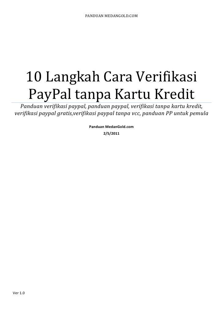 PANDUAN MEDANGOLD.COM          10 Langkah Cara Verifikasi          PayPal tanpa Kartu Kredit  Panduan verifikasi paypal, p...