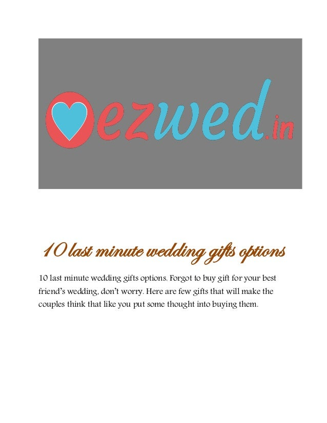 10 Last Minute Wedding Gifts Options