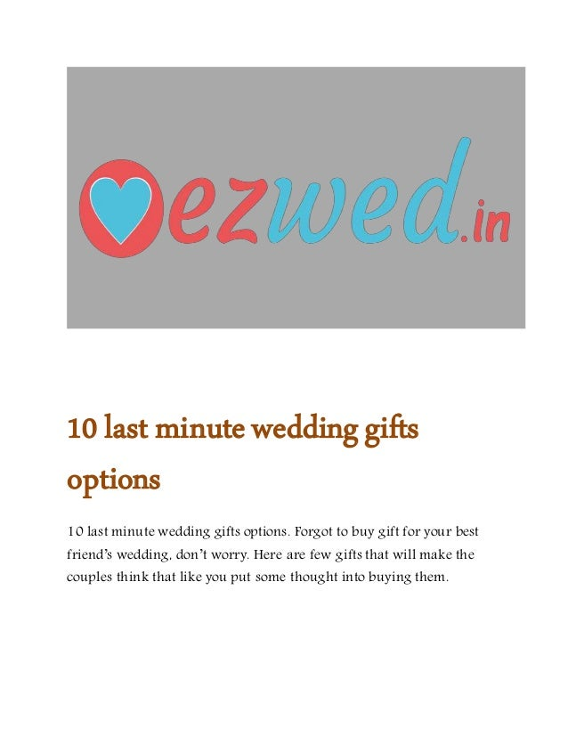 10 Last Minute Wedding Gifts Options Online Wedding Planners