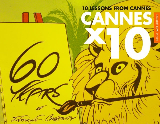 10 LESSONS FROM CANNES  CANNES  x10