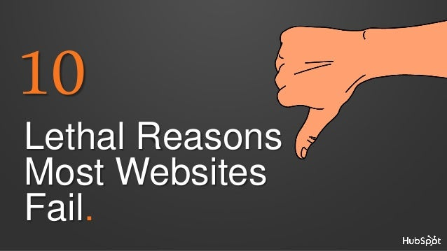 10  Lethal Reasons Most Websites Fail.