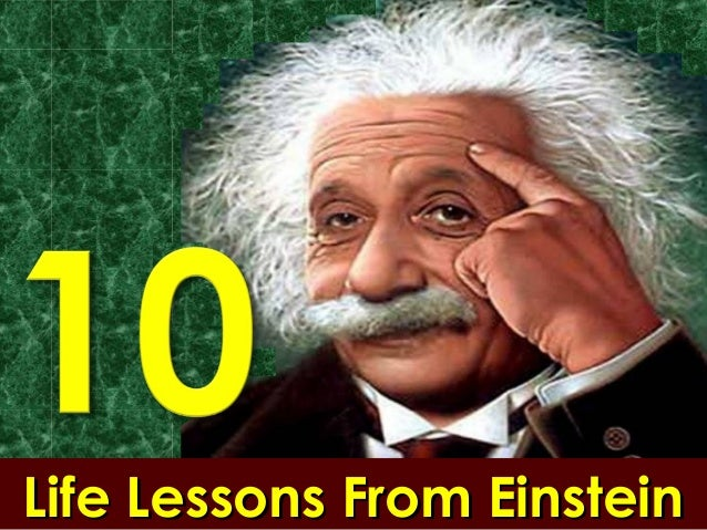 Life Lessons From EinsteinLife Lessons From Einstein