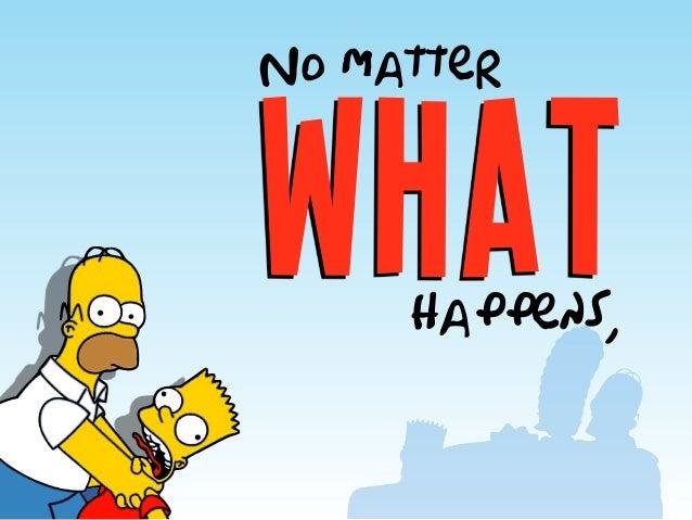 what No matter happens,