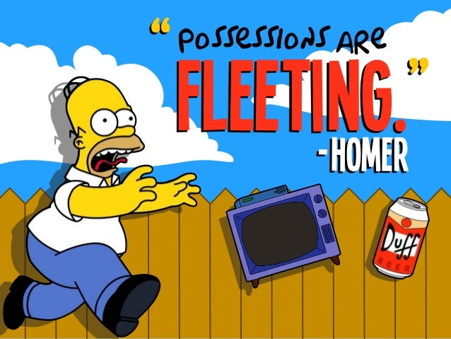 """fleeting.-Homer Possessions are """" """""""