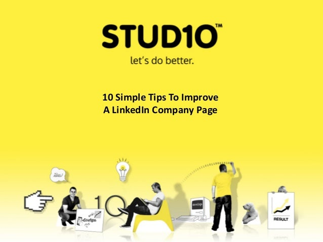 10 Simple Tips To ImproveA LinkedIn Company Page