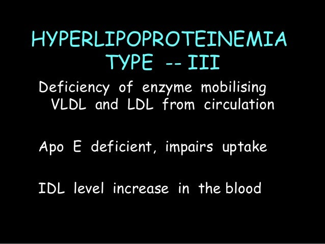 HYPERLIPOPROTEINEMIA TYPE -- IV Due to imbalance between synthesis and clearance of VLDL in circulation