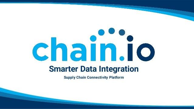 Smarter Data Integration Supply Chain Connectivity Platform