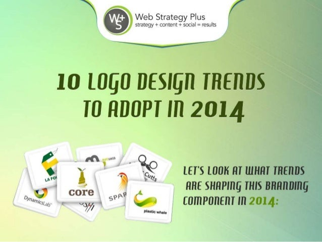 10 Logo Design Trends to Adopt in 2014