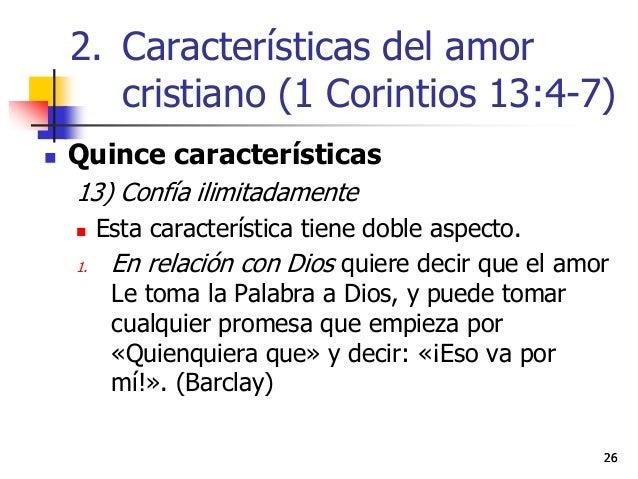 2626  Quince características 13) Confía ilimitadamente  Esta característica tiene doble aspecto. 1. En relación con Dios...