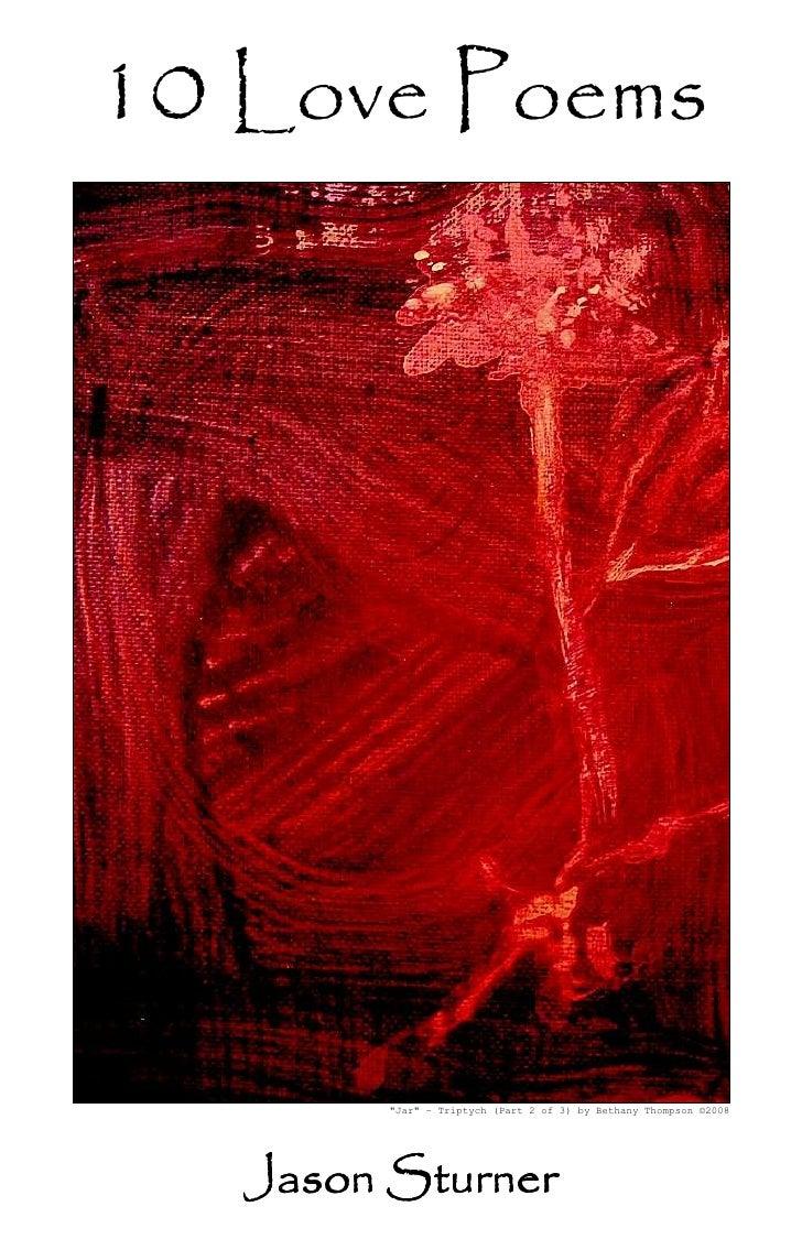 "10 Love Poems         ""Jar"" – Triptych (Part 2 of 3) by Bethany Thompson ©2008   Jason Sturner"