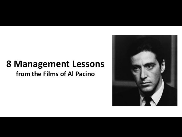 8 Management Lessons from the Films of Al Pacino