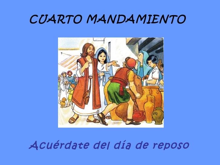 10 mandamientos for Cuarto mandamiento