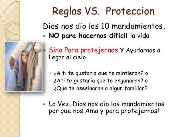 Reglas VS. ProteccionDios nos dio los 10 mandamientos,   NO para hacernos dificil la vida   Sino Para protejernos Y Ayud...