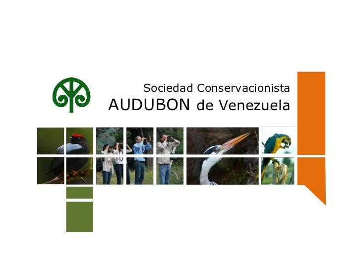 Sociedad Conservacionista  AUDUBON  de Venezuela