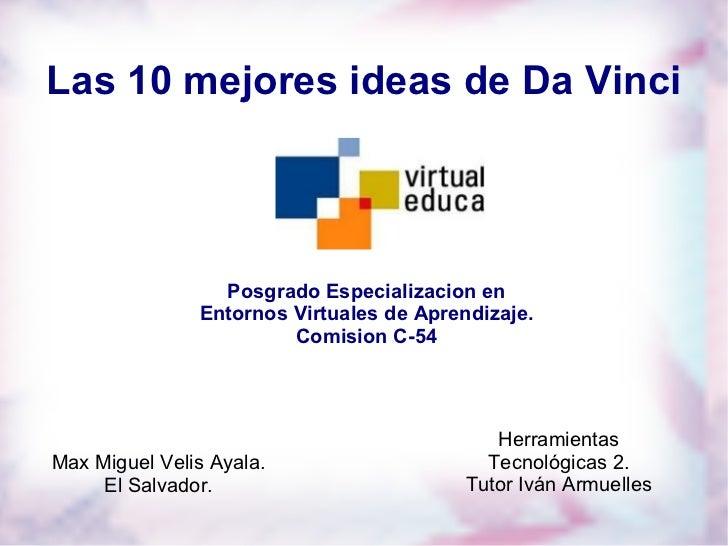 Las 10 mejores ideas de Da Vinci                 Posgrado Especializacion en               Entornos Virtuales de Aprendiza...
