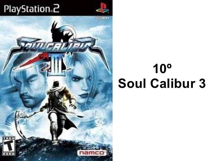 10º Soul Calibur 3