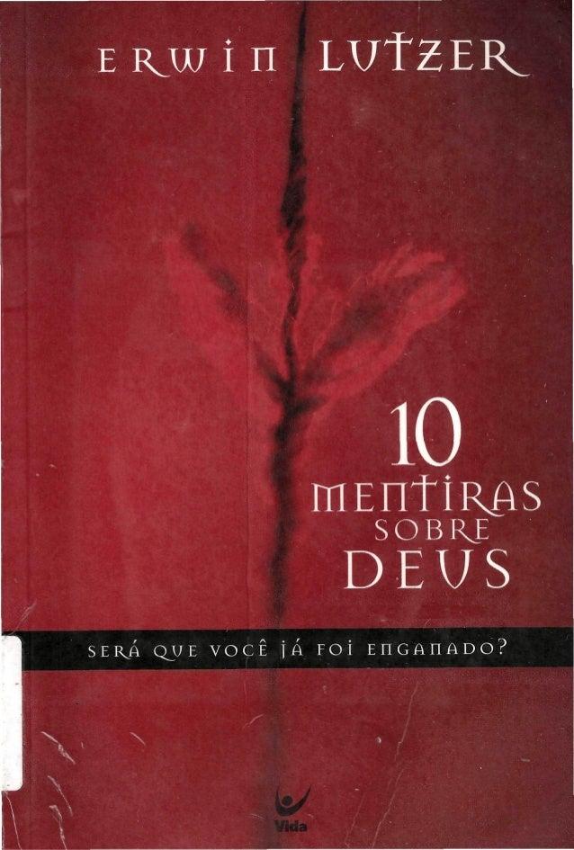 10 mentiras sobre deus   erwin lutzer