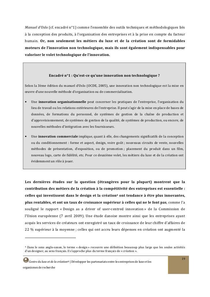 Manuel d'Oslo (cf. encadré n°1) comme l'ensemble des outils techniques et méthodologiques liés  à la conception des produi...