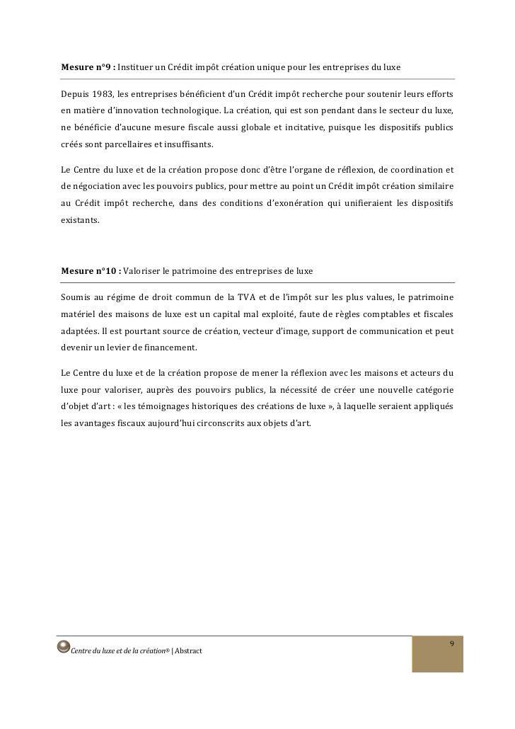 Mesure n°9 : Instituer un Crédit impôt création unique pour les entreprises du luxe  Depuis 1983, les entreprises bénéfici...