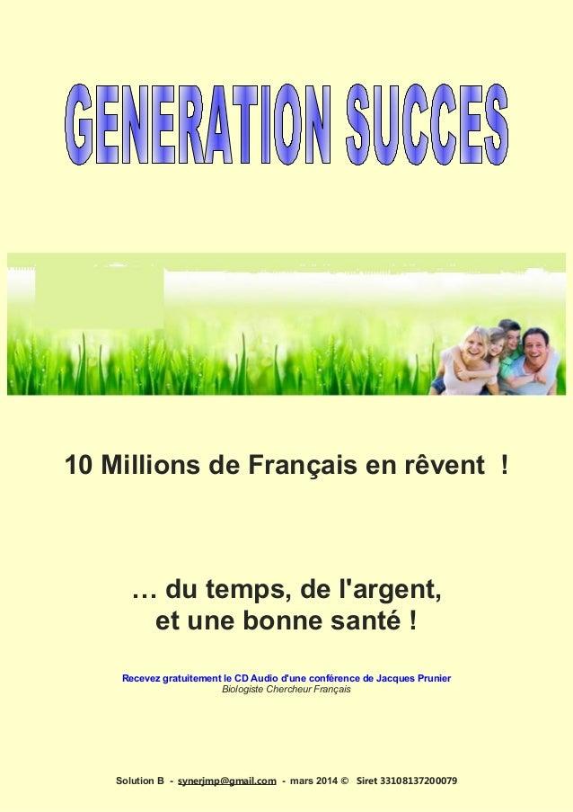 10 Millions de Français en rêvent ! … du temps, de l'argent, et une bonne santé ! Recevez gratuitement le CD Audio d'une c...
