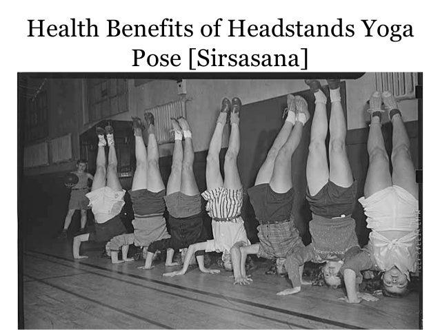 Important Health Benefits Of Headstands Yoga Pose Sirsasana