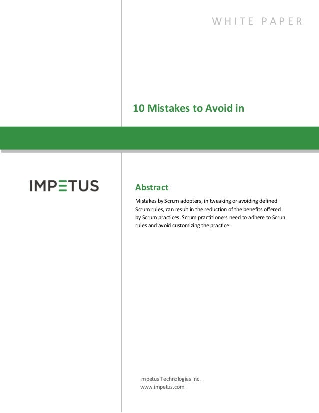 10 Mistakes to Avoid inScrumAbstractMistakes by Scrum adopters, in tweaking or avoiding definedScrum rules, can result in ...