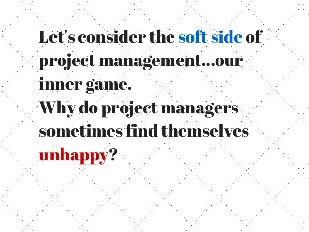 10 Mistakes Unhappy Project Managers Make Daily Slide 2