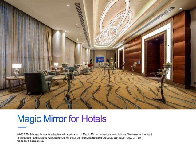 Magic mirror for hotels for Hotel the mirror