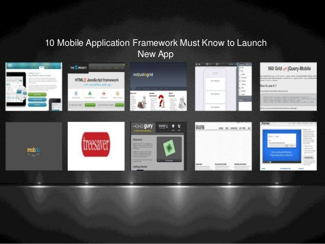 10 Mobile Application Framework Must Know to LaunchNew App