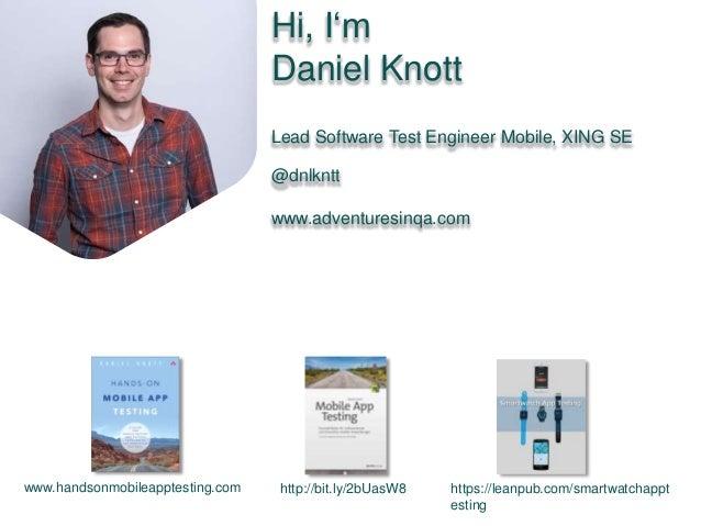 10 Mobile App Testing Mistakes To Avoid by Daniel Knott Slide 2