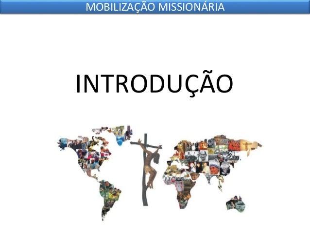 10 mobilização missionária Slide 2