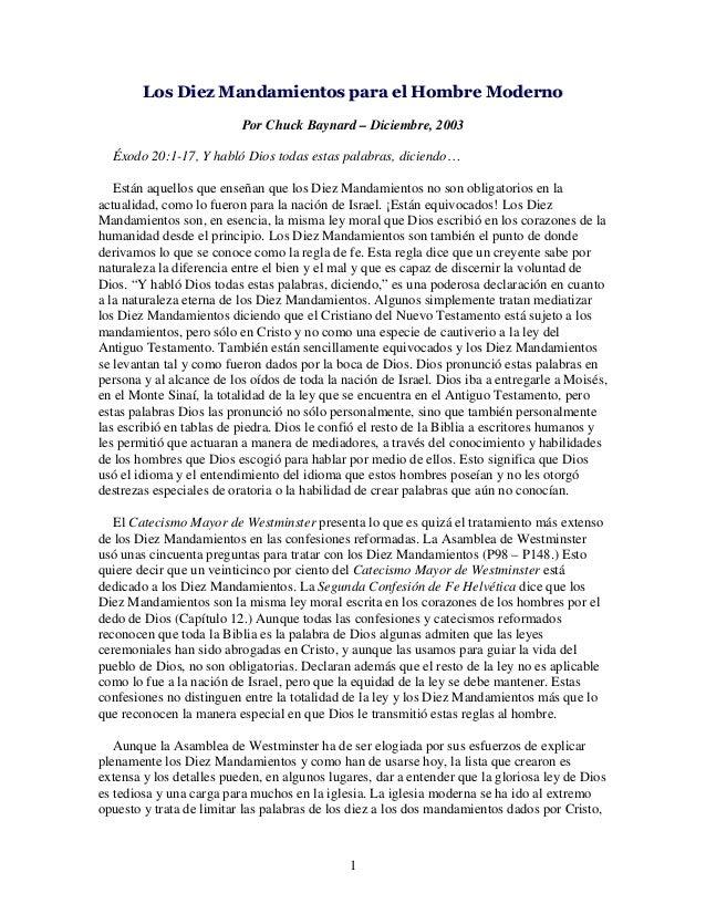 Los Diez Mandamientos para el Hombre Moderno Por Chuck Baynard – Diciembre, 2003 Éxodo 20:1-17, Y habló Dios todas estas p...