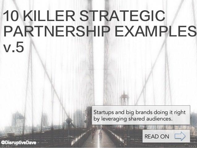 10 killer strategic partnership examples v5 disruptivedave startups and big brands doing it