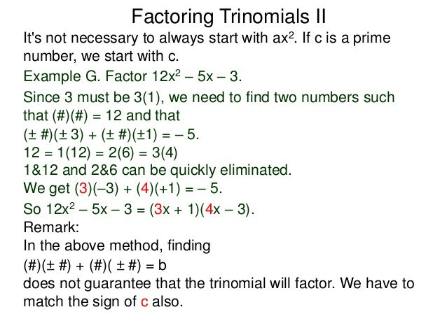 10 more on factoring trinomials and factoring by formulas