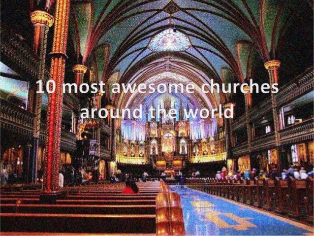 10 most awesome churches around the world