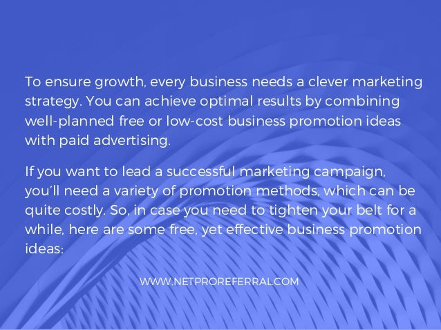 To ensure growth, every business needs a clever marketing strategy. You can achieve optimal results by combining well-plan...